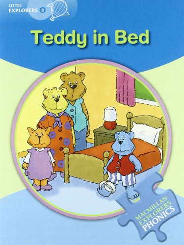 Explorers Phonics Little B Teddy in Bed (Mac Eng Exp Phonics)