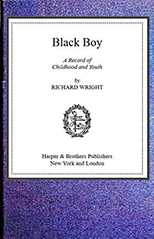 Black Boy by [Wright Richard]