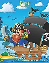Pirati Libro da Colorare 1 (Volume 1) (Italian Edition)