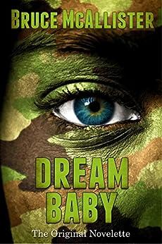 Dream Baby - The Original Novelette by [Bruce McAllister]