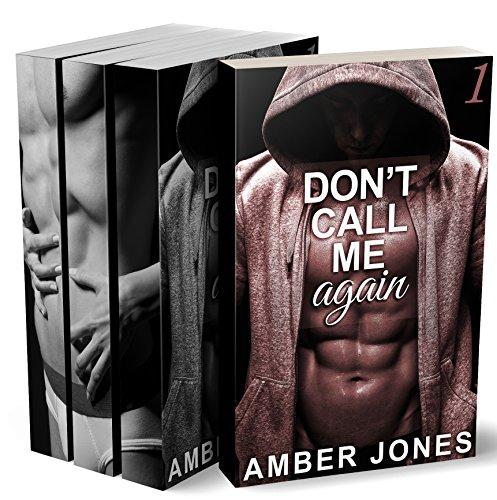 Don't Call Me Again (Tomes 1 à 3 + BONUS): (New Romance pour Adultes, Érotique, Domination, HARD, Alpha Male)