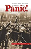 Panic!: Markets, Crises, and Crowds in American Fiction (Cultural Studies of the United States) (English Edition)