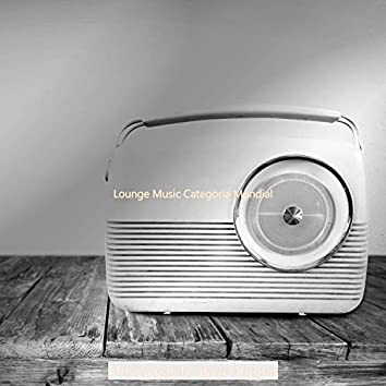 Lounge Music Categoría Mundial