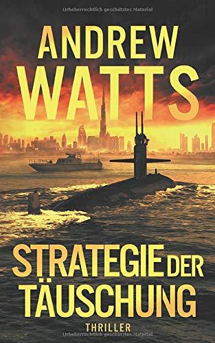 Strategie der Täuschung (Die Architekten des Krieges Reihe, Band 2)