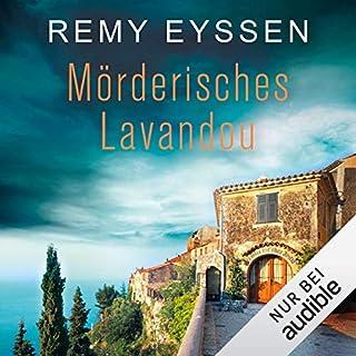 Mörderisches Lavandou     Ein Leon-Ritter-Krimi 5              Autor:                                                                                                                                 Remy Eyssen                               Sprecher:                                                                                                                                 Sascha Tschorn                      Spieldauer: 13 Std. und 31 Min.     88 Bewertungen     Gesamt 4,5