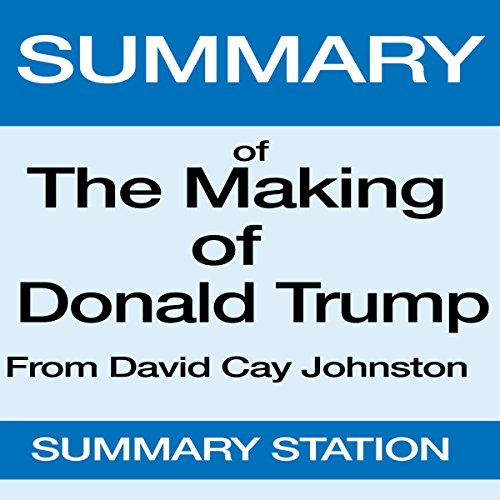 Summary of The Making of Donald Trump from David Cay Johnston audiobook cover art