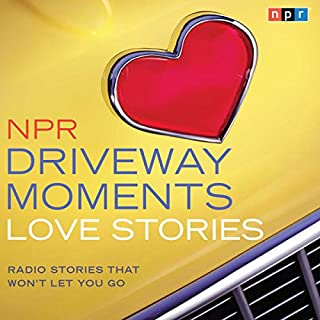 NPR Driveway Moments Love Stories cover art