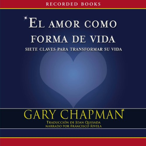 El amor como forma de vida [Love as a Way of Life] audiobook cover art