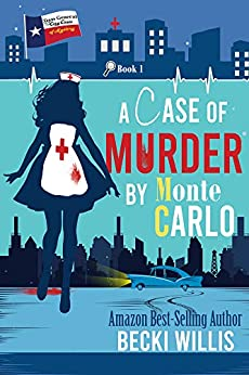 A Case of Murder by Monte Carlo: Texas General Cozy Cases (Texas General Cozy Cases of Mystery Book 1) by [Becki Willis]