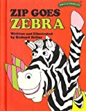Zip Goes Zebra (Sweet Pickles Series)...