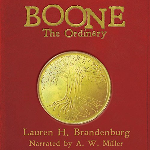 Boone: The Ordinary     The Books of the Gardener, Book 1              By:                                                                                                                                 Lauren H. Brandenburg                               Narrated by:                                                                                                                                 A. W. Miller                      Length: 7 hrs and 9 mins     2 ratings     Overall 5.0