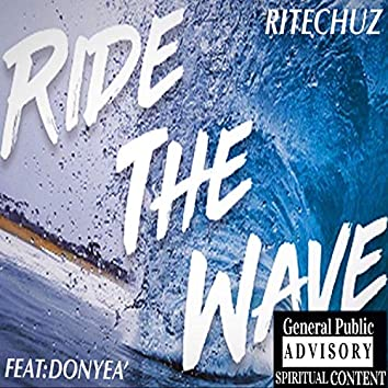Ride the Wave (feat. Donyea')