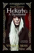 Pagan Portals - Hekate: A Devotional