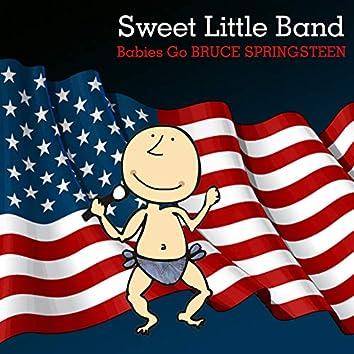 Babies Go Bruce Springsteen