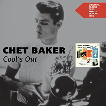 Chet Baker Cool's Out (Original Album Plus Bonus Tracks 1956)