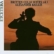 Benjamin Britten: Cello Suites, Volume 2 by Alexander Baillie - cello (2006-10-01)