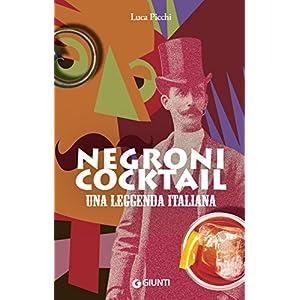 Negroni cocktail. Una leggenda italiana 12 spesavip