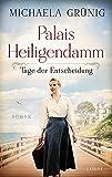 Palais Heiligendamm - Tage der Entscheidung: Roman