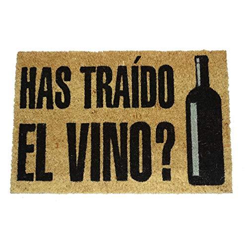 Felpudo Has Traído el Vino para Entrada de Casa Original y Divertido/Fibra Natural de Coco con Base de PVC, 40x60 cm (Has traído el Vino?)