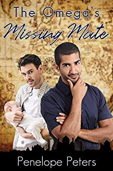 The Omega's Missing Mate by [Penelope Peters]
