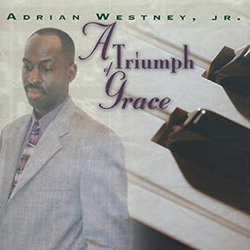 A Triumph of Grace