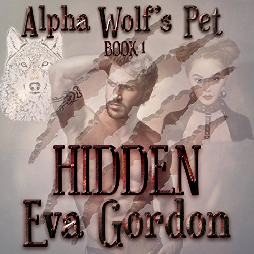 Alpha Wolf's Pet, Hidden audiobook cover art