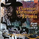 "Just Got Lucky - larence ""Gatemouth"" Brown"
