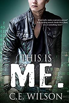 This is Me.: A Clean Science Fiction Romance by [C.E. Wilson]
