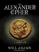 The Alexander Cipher: A Thriller (Daniel Knox) by Will Adams (2010-05-17)