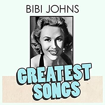 Bibi Johns Greatest Songs