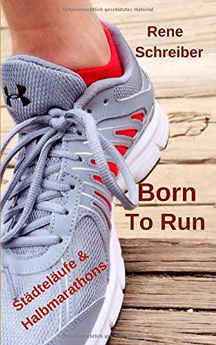 Born To Run: Städteläufe und Halbmarathons