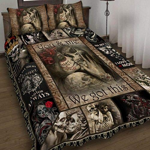 to My Love You and Me We Got This Skull Couple Quilt Bedding Set Christmas Birthday Little Girls Kids Gift Best Decorative for Bedding Set, Xmas Gifts from Mom Mother Dad Daddy Father Grandma