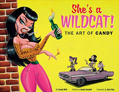 She's a Wildcat!: The Art of Candy