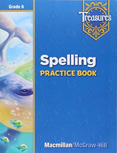 Treasures Spelling Practice Book Grade 6