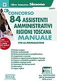Concorso 84 Assistenti Amministrativi Regione Toscana - Manuale...