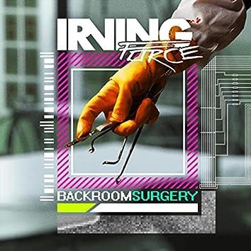 Backroom Surgery