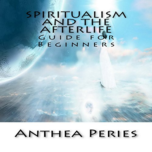 Spiritualism and the Afterlife audiobook cover art