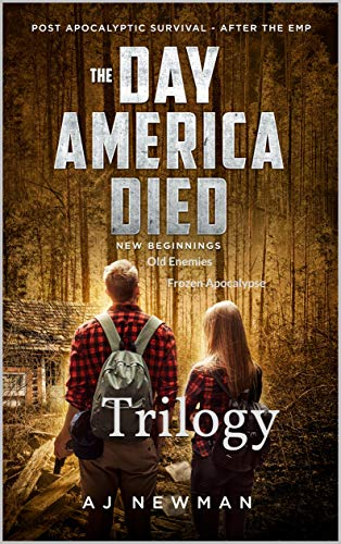 The Day America Died: Trilogy: Trilogy by [AJ Newman]