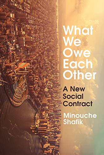 What We Owe Each Other: A New Social Contract (English Edition)