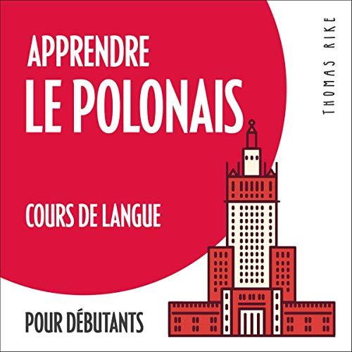 Apprendre le polonais - cours de langue pour débutants
