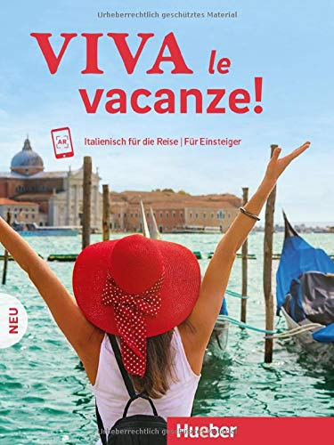 Viva le vacanze! Neu: Italienisch für die Reise – Für Einsteiger / Kursbuch mit Audios online