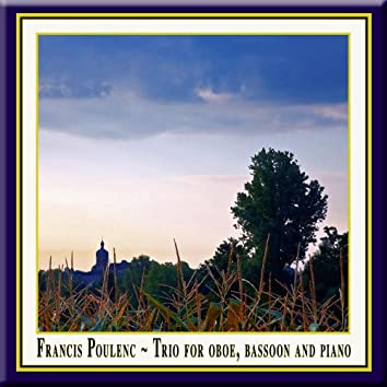 Francis Poulenc - Trio for Oboe, Bassoon & Piano Op. 43 / Trio für Oboe, Fagott & Klavier Opus 43 / Trio pour basson, hautbois et piano