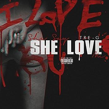 She Say She Love Me