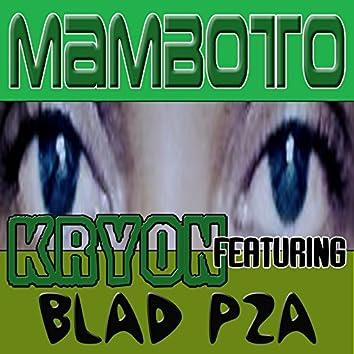 Mamboto (feat. Blad P2A)