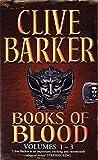 Books of Blood Omnibus, 3 Volumes: v. 1 by Clive Barker (1-Feb-1988) Paperback