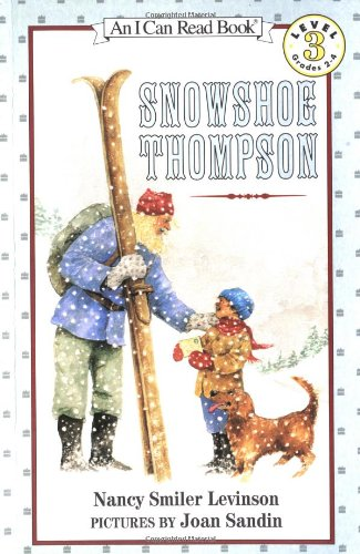 Snowshoe Thompson (I Can Read Level 3)の詳細を見る