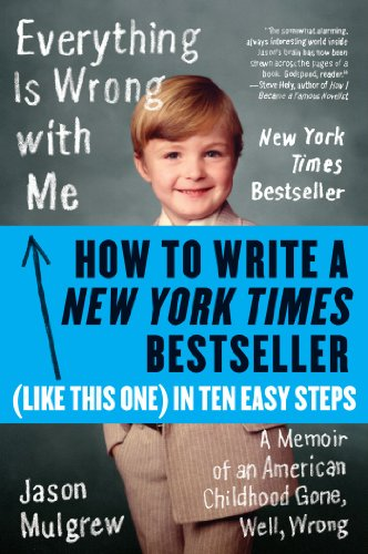 How to Write a New York Times Bestseller in Ten Easy Steps (eBook Original)