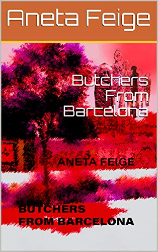 Butchers From Barcelona (English Edition)