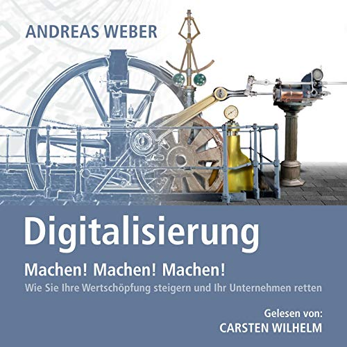 Digitalisierung - Machen! Machen! Machen! cover art
