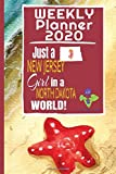 Weekly Planner 2020 Just a New Jersey Girl in a North Dakota World: Weekly Calendar Diary Journal With Dot Grid for a Transplanted New Jerseyan